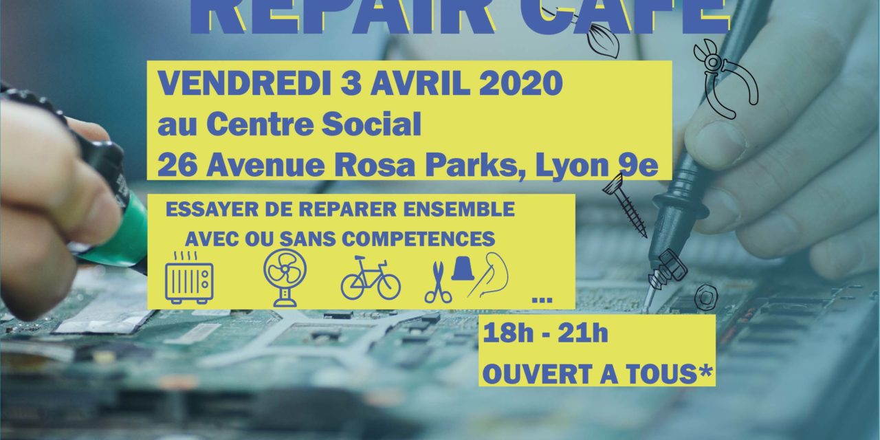 ANNULATION – Réparation & café – Vendredi 03 Avril !